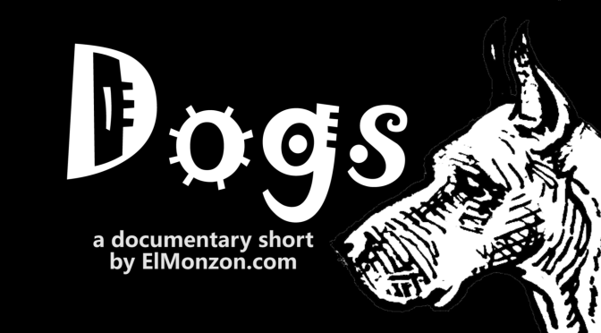"TRAILER for ""Dogs"""